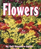 Flowers, Gail Saunders-Smith, 0736848649