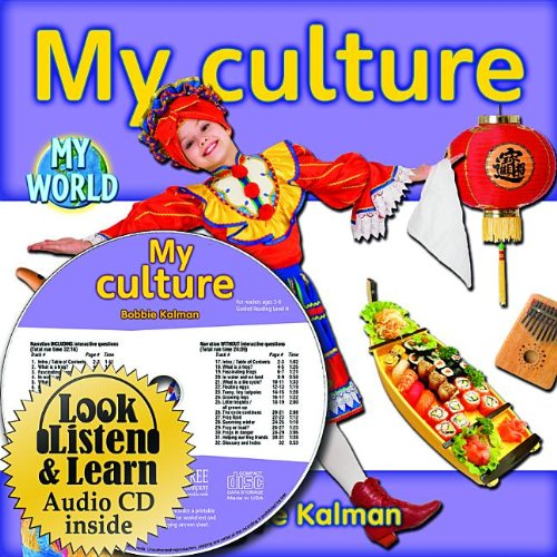 My Culture (My World: Bobbie Kalman's Leveled Readers: Level H)