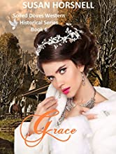 Grace: The Soiled Doves Series Book 6