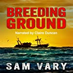 Breeding Ground | Sam Vary