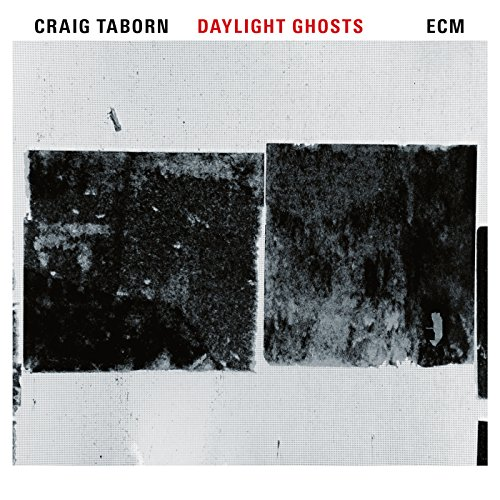 Craig Taborn - Daylight Ghosts - CD - FLAC - 2017 - NBFLAC Download