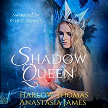 Shadow Queen: The Shadow Court, Book 1 Audiobook by Harlow Thomas, Anastasia James Narrated by Kylie Stewart