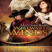 Mail Order Bride: Westward Winds | Linda Bridey