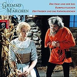 Der Hase und der Igel / Rumpelstilzchen / Der Frieder und das Katherlieschen (Grimms Märchen 3.3)
