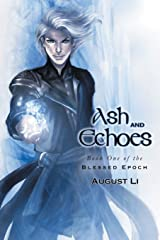 Ash and Echoes (1) (Blessed Epoch) Paperback