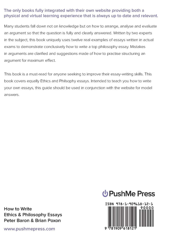 How To Write Ethics  Philosophy Essays Religious Studies Amazon  How To Write Ethics  Philosophy Essays Religious Studies Amazoncouk  Peter Baron  Brian Poxon Peter Baron Brian Poxon  Books
