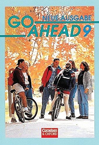 Go Ahead - Ausgabe für die vierstufige Realschule in Bayern: Go Ahead, Neue Ausgabe (vierstufig), Bd.9, Schülerbuch, 9. Jahrgangsstufe