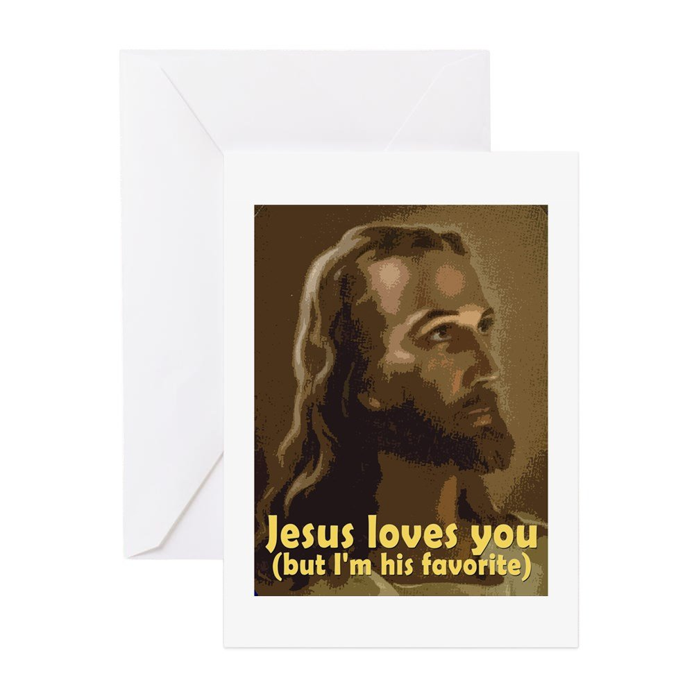 CafePress Jesus Loves You, But I'm His Greeting Cards (Pack Greeting Card (10-pack), Note Card with Blank Inside, Birthday Card Glossy