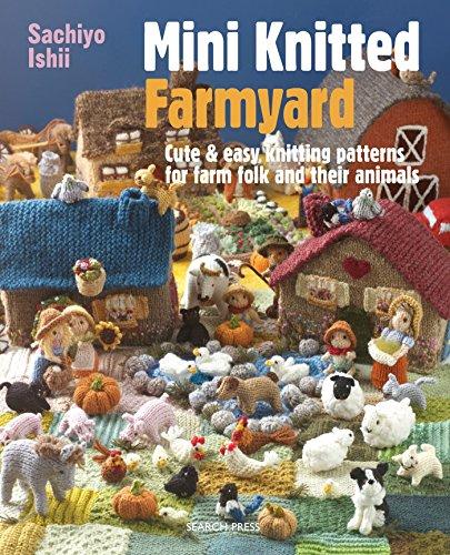 Mini Knitted Farmyard by Search Press