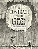 Will Eisner's Contract with God Curator's Edition