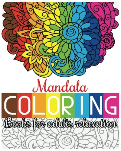 Mandala Coloring Books For Adults Relaxation: Creative Mandala Designs (100 Pages)