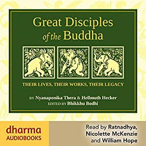 Great Disciples of the Buddha Audiobook