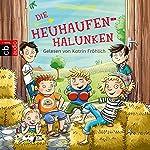 Die Heuhaufen-Halunken (Die Heuhaufen-Halunken 1) | Sven Gerhardt