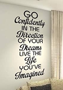 Go Confidently in The Direction of Your Dreams Live The Life You've Imagined - Family Life Love Home House Together Quote Wall Vinyl Decals Stickers Art Decor