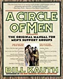 A Circle of Men, Bill Kauth, 0312072473
