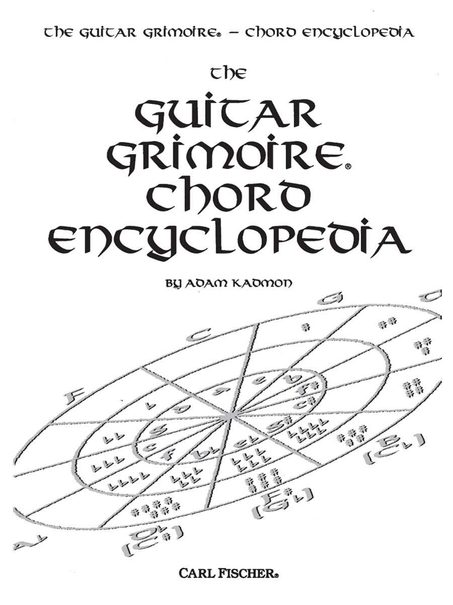 The Guitar Grimoire Chord Encyclopedia Adam Kadmon 9780825830549