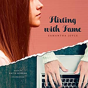 Flirting with Fame Audiobook