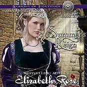 Summer's Reign: Seasons of Fortitude, Book 2 | Elizabeth Rose