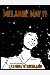 MELANIN, MAY I?: the black girls' coloring book Paperback