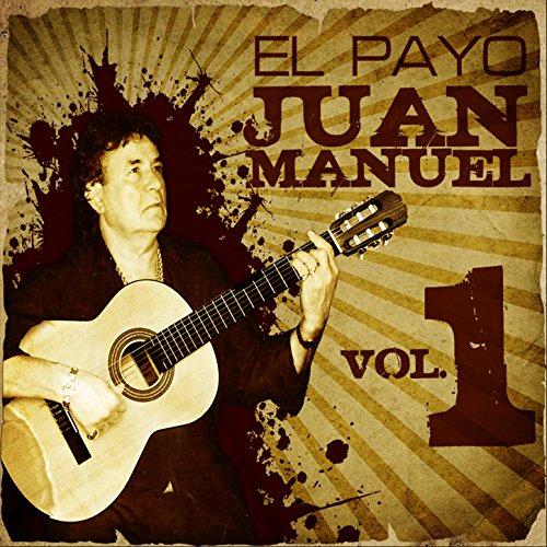 La Gran Colección de El Payo Juan Manuel Vol. 1