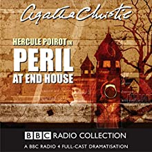 Peril at End House (Dramatised) Radio/TV Program by Agatha Christie Narrated by John Moffatt