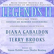 Legends II, Volume 2: New Short Novels by the Masters of Modern Fantasy (Unabridged Selections)
