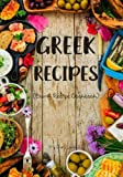 Greek Recipes: Blank Recipe Cookbook, 7 x 10, 100 Blank Recipe Pages