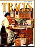 Traces Spring 2004 Vol. 16 #2 Tibet and Indiana, Leroy E. Burney: A Public Health Pioneer, Hoosier Kitchen Cabinets, Cannelton's Cotton Mill, Aurora's Veraestau