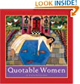 Quotable Women: A Celebration (Introducing Courage Gift Editions)