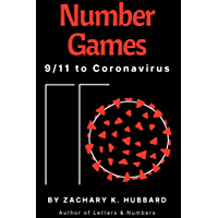 Number Games: 9/11 to Coronavirus (English Edition)