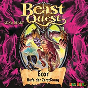 Ecor, Hufe der Zerstörung (Beast Quest 20) Hörbuch