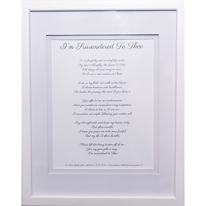 Christian Poems by Anna Szabo #PoemsFromGod I am Surrendered to Thee framed poetry for Prayer Hallway