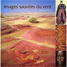 Sahara images sauvées du vent