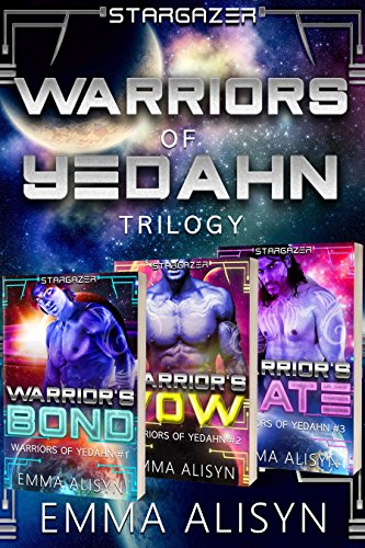 Warriors of Yedahn: An Alien Fantasy Romance Trilogy Boxset