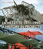 La Villette 1971–1995: A History in Projects