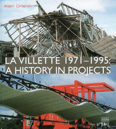 Read Online La Villette 1971-1995: A History in Projects pdf epub