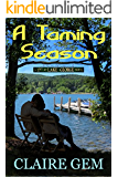A Taming Season: A Love at Lake George Novel