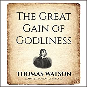 The Great Gain of Godliness Audiobook