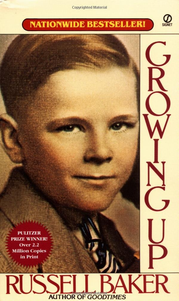 Essay on growing up by russell baker