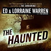 The Haunted: One Family's Nightmare: Ed & Lorraine Warren, Book 3 | Lorraine Warren, Jack Smurl, Ed Warren, Robert Curran, Janet Smurl