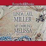 My Darling Melissa | Linda Lael Miller