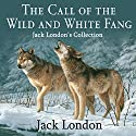 The Call of the Wild and White Fang: Jack London's Collection Audiobook by Jack London Narrated by Kevin Theis