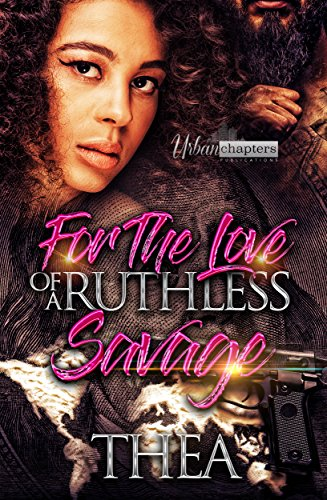 For The Love Of A Ruthless Savage