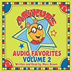 Arthur's Family Vacation: A Story from Arthur's Audio Favorites, Volume 2 | Marc Brown