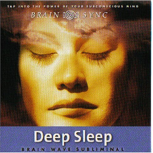 Deep Sleep: Brain Wave Subliminal (Brain Sync Series) (Brain Sync Audios) by Brand: Brain Sync