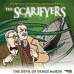 The Scarifyers: The Devil of Denge Marsh   Paul Morris
