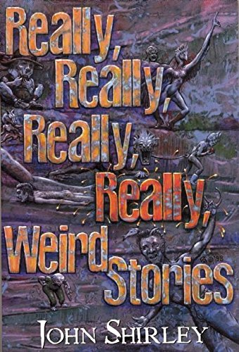 Really, Really, Really, Really Weird Stories