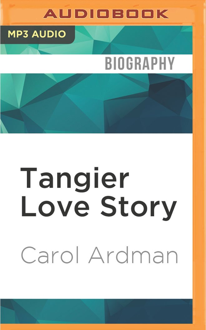 Download Tangier Love Story: Jane Bowles, Paul Bowles, and Me PDF