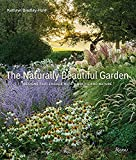The Naturally Beautiful Garden: Designs That Engage with Wildlife and Nature