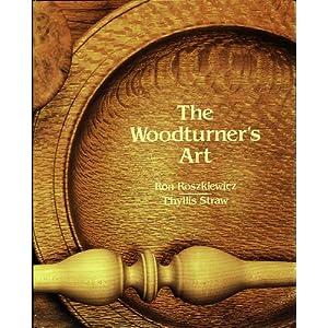 The Woodturner's Art